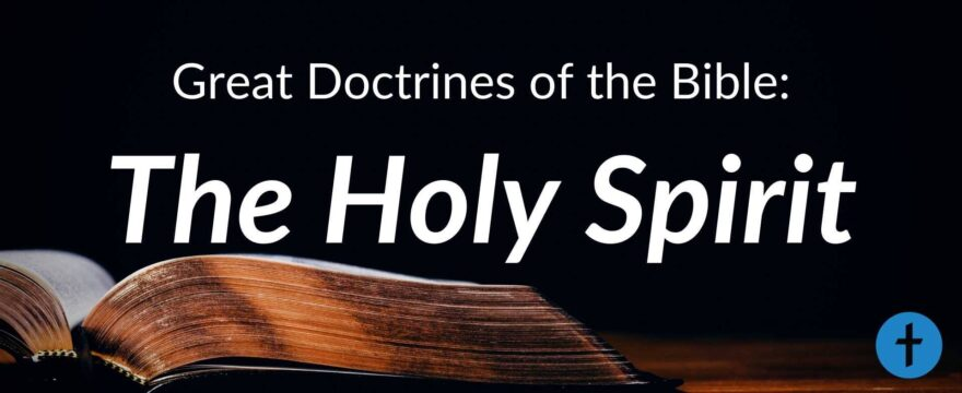 5. The Holy Spirit
