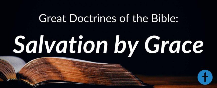 8. Salvation by Grace
