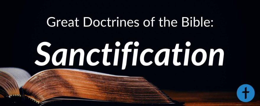 10. Sanctification