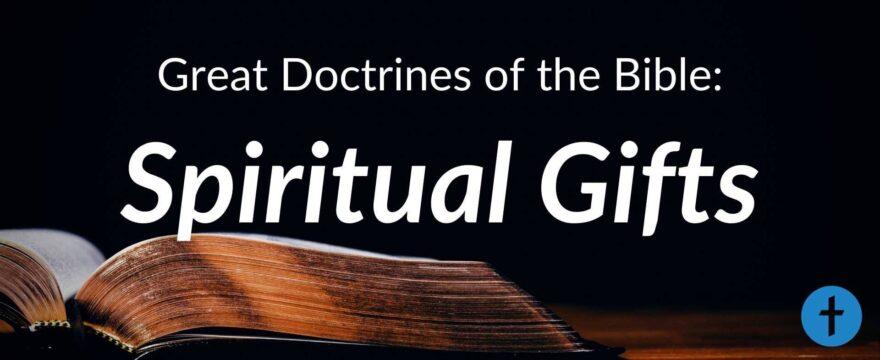 12. Spiritual Gifts